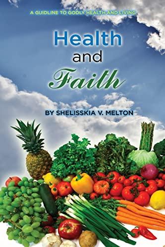 Health and Faith: Melton, Shelisskia