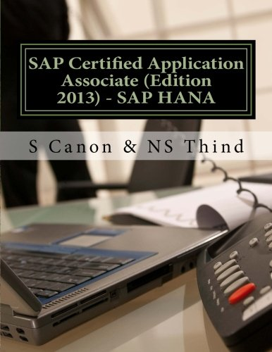 9781494980542: SAP Certified Application Associate (Edition 2013) - SAP HANA