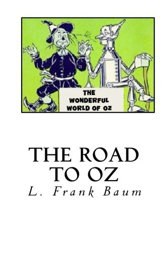 9781494980719: The Road to Oz