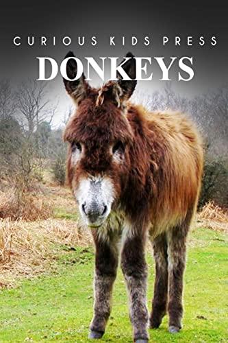 Donkey - Curious Kids Press: Press, Curious Kids