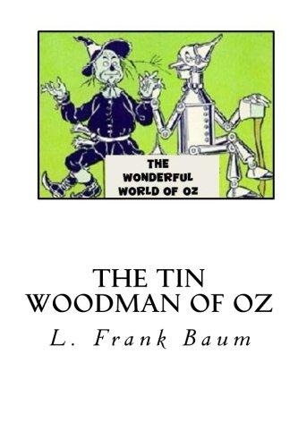 9781494981129: The Tin Woodman of Oz
