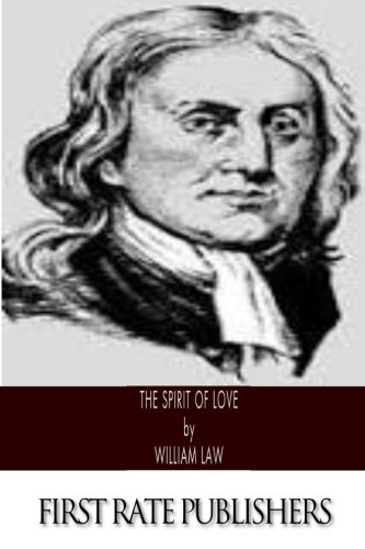 The Spirit of Love: Law, William