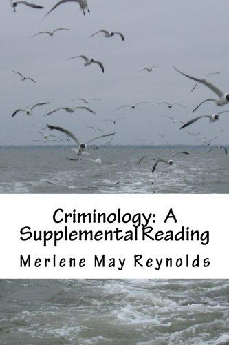 Criminology: A Supplemental Reading: Reynolds, Merlene May