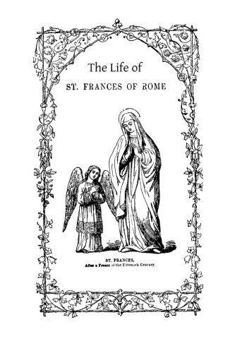 9781494985004: The Life of St. Frances of Rome