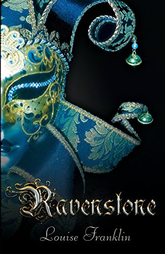 Ravenstone (The Ravenstone Chronicles): Franklin, Louise