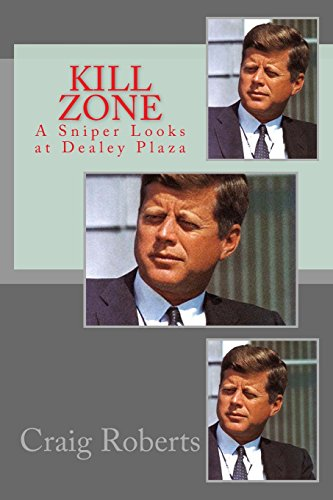 9781494985660: Kill Zone: A Sniper Looks at Dealey Plaza