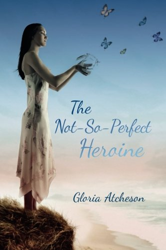 The Not-So-Perfect Heroine: Gloria Atcheson