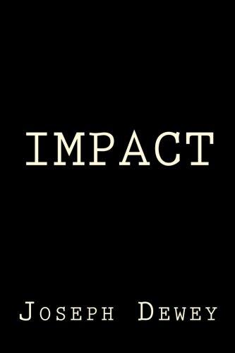Impact: Dewey, Joseph