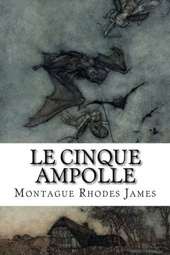 9781494992361: Le Cinque Ampolle (Italian Edition)