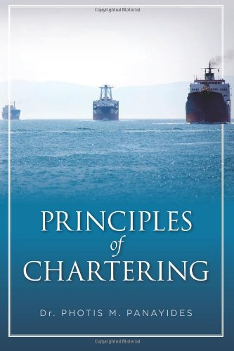 9781494994273: Principles of Chartering
