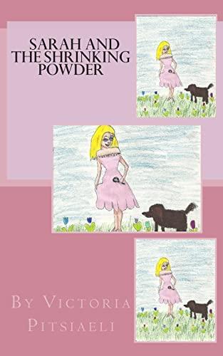 9781494996222: Sarah and the Shrinking Powder