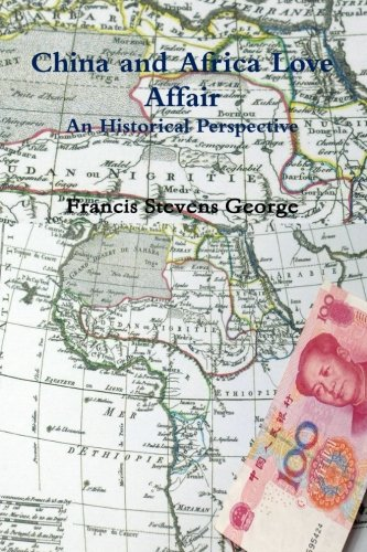 9781494998516: China and Africa Love Affair