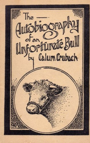 9781494999247: The Autobiography of an Unfortunate Bull