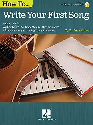 9781495001932: How to Write Your First Song: Audio Access Included!