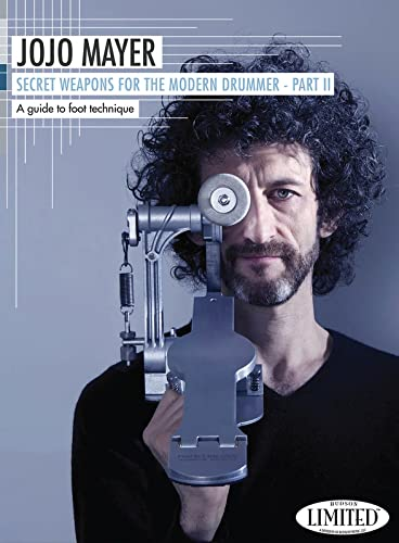9781495003165: Jojo Mayer- Secret Weapons for the Mod. Drummer 2 - Drum - DVD