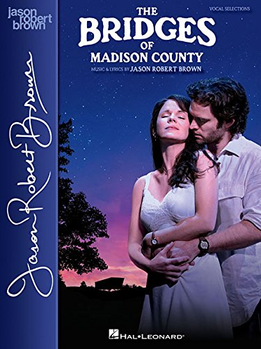 9781495003448: The Bridges of Madison County: Vocal Selections - Vocal Line with Piano Accompaniment