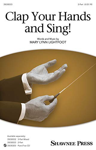 9781495005701: Clap Your Hands and Sing! - 2-Part - 2PT - Sheet Music