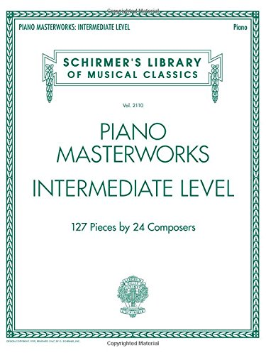 9781495006890: Piano Masterworks: Intermediate Level - Schirmer's Library Of Musical Classics