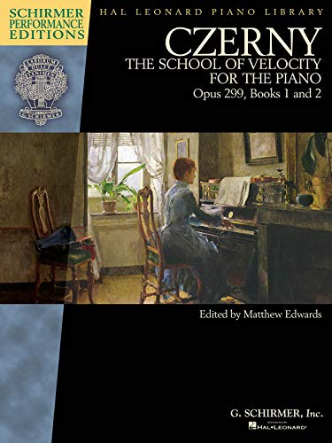 9781495007248: Czerny - School of Velocity, Op. 299: For the Piano, Book 1 and 2 (Schirmer Performance Editions: Hal Leonard Piano Library)