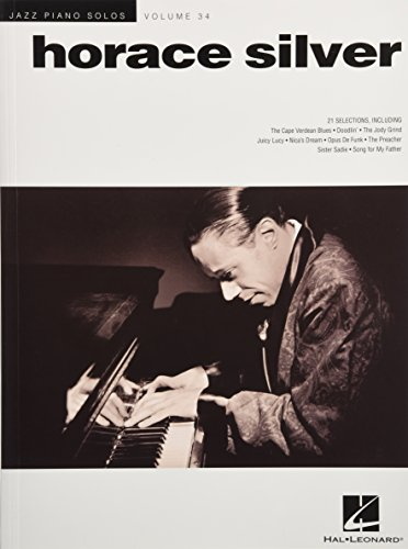 Horace Silver: Jazz Piano Solos Series Volume 34: Horace Silver