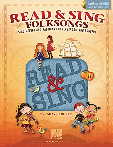 9781495008184: Read & Sing Folksongs: Sing Melody and Harmony for Classroom and Concert