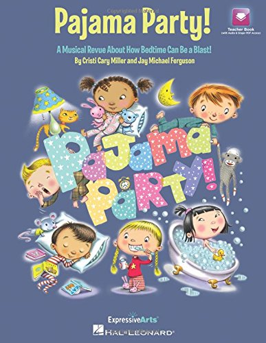 9781495009716: Pajama Party!: A Musical Revue About How Bedtime Can Be a Blast!