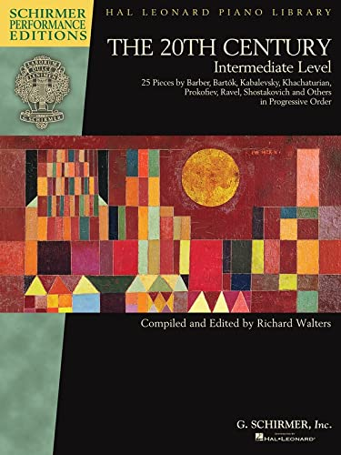 The 20th Century - Intermediate Level: 25 Pieces by Barber, Bartok, Kabalevsky, Khachaturian, ...