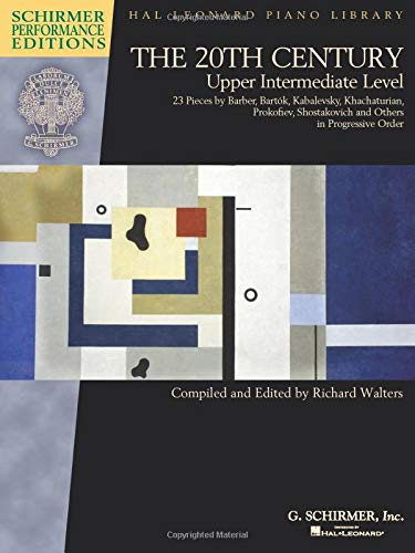 The 20th Century - Upper Intermediate Level Piano: 23 Piano Pieces (Schirmer Performance Editions)