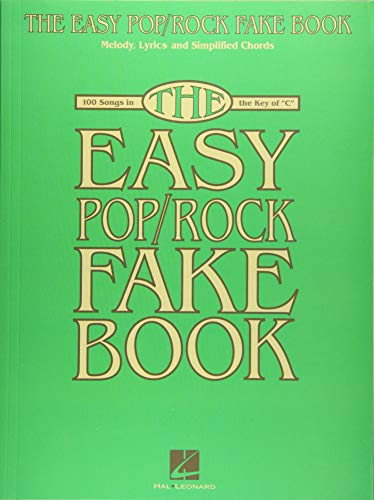 9781495010415: The Easy Pop/Rock Fake Book: Melody, Lyrics & Simplified Chords in the Key of C