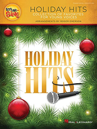 9781495010668: Let's All Sing Holiday Hits: Collection of Favorites for Young Voices