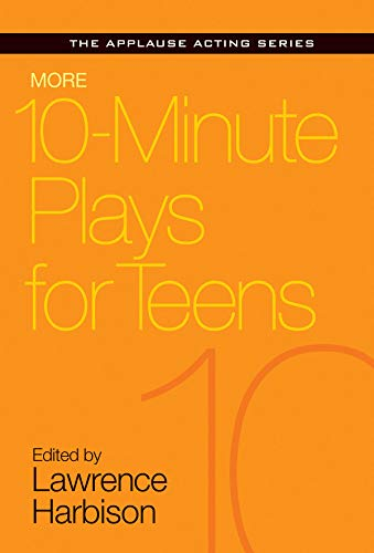 9781495011801: More 10-Minute Plays for Teens (Applause Acting)