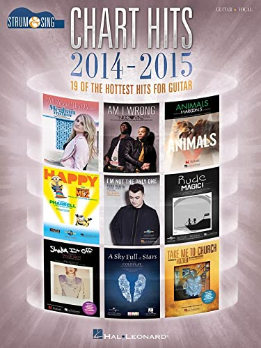 9781495012518: Chart Hits of 2014-2015 - Strum & Sing Guitar: 19 of the Hottest Hits for Guitar