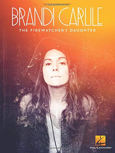 9781495014123: Brandi Carlile - The Firewatcher's Daughter