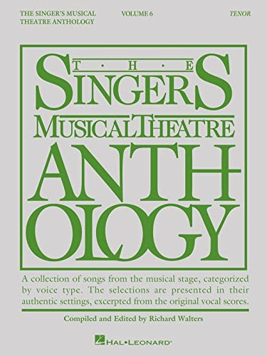 9781495019029: Singer's Musical Theatre Anthology - Volume 6: Tenor Book Only