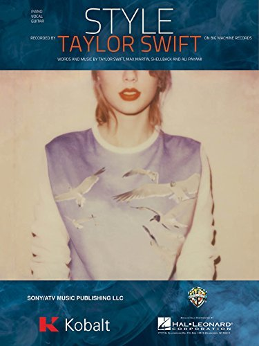 9781495021572: Taylor Swift - Style - Piano/Vocal/Guitar Sheet Music Single