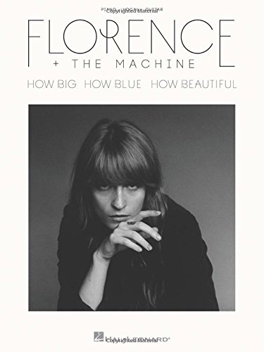 9781495021619: Florence + the Machine - How Big, How Blue, How Beautiful