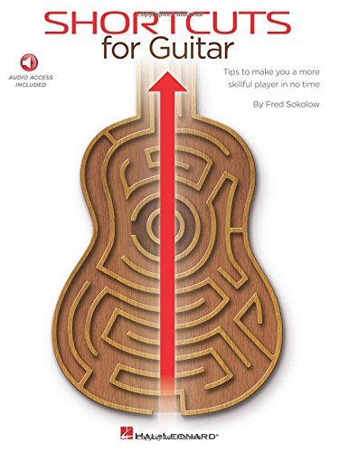 9781495021787: Shortcuts for Guitar: Tips to Make You a More Skillful Player in No Time