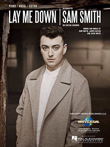 9781495025525: Sam Smith - Lay Me Down - Piano/Vocal Sheet Music Single