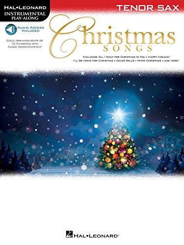 Christmas Songs: For Tenor Sax Instrumental Play-Along (Hal Leonard Instrumental Play-Along)