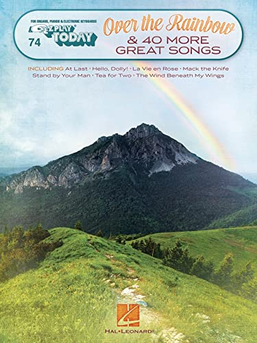 Over the Rainbow & 40 More Great Songs: E-Z Play Today Volume 74 (Paperback)
