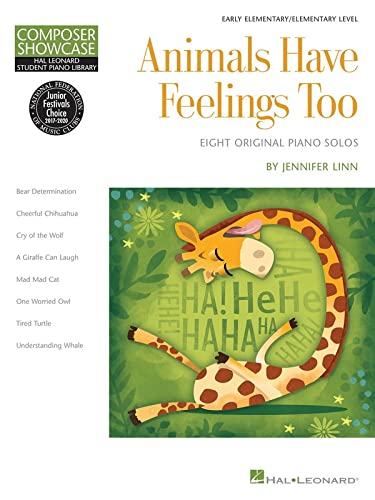 9781495027918: Animals Have Feelings Too: Hal Leonard Student Library Composer Showcase Elementary Level (Hal Leonard Student Piano Library, Composer Showcase, Early Elementary, Elementary Level)