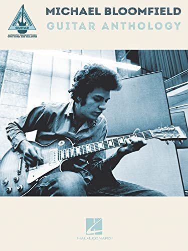9781495029523: Michael Bloomfield Guitar Anthology (Guitar Recorded Versions)
