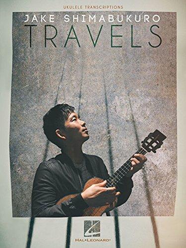 9781495044557: Jake Shimabukuro - Travels
