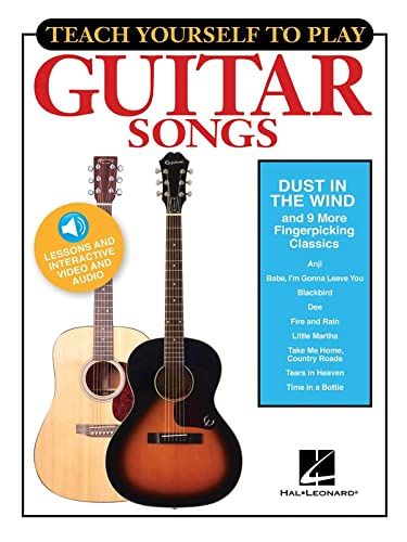 "9781495049507: Teach Yourself to Play Guitar Songs: ""Dust in the Wind"" & 9 More Fingerpicking Classics"