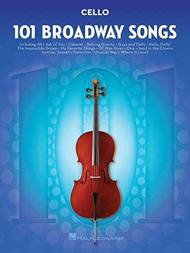 9781495052552: 101 Broadway Songs: Cello