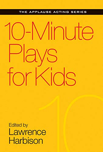 10-Minute Plays for Kids