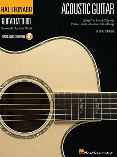 9781495058813: The Hal Leonard Acoustic Guitar Method: Cultivate Your Acoustic Skills with Practical Lessons and 45 Great Riffs and Songs