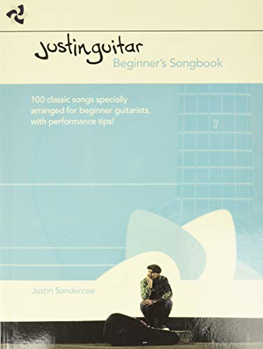 9781495060175: Justinguitar Beginner's Songbook: 100 Classic Songs Specially Arranged for Beginner Guitarists with Performance Tips