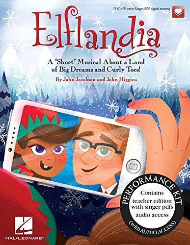 Elflandia: A Short Musical About A Land: Jacobson, John (cop)/
