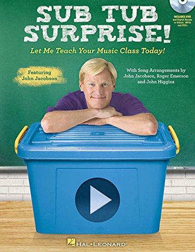 Sub Tub Surprise: Let Me Teach Your Music Class Today!: Hal Leonard